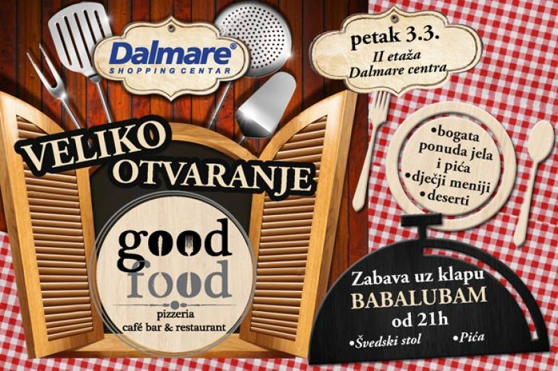 Good food otvara svoja vrata u shopping centru Dalmare